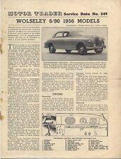 Wolseley 6/90 1956 Models Motor Trader Service Data No. 249 1956