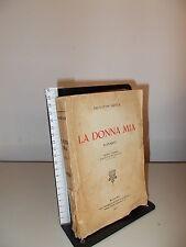 GOTTA SALVATOR - LA DONNA MIA - BALDINI & CASTORLDI 1927 IV EDIZIONE