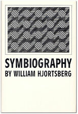 Symbiography - Signed by William Hjorstberg - Cover by Juhana Blomstedt - 1st Ed