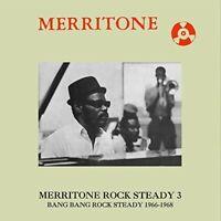 Various Artists - Merritone Rock Steady 3: Bang Bang Rock Steady 1966-