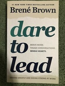 Dare to Lead Brave: Work. Tough Conversations by Brené Brown (Paperback, 2018)