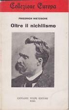 Friedrich Nietzsche, Oltre il nichilismo, Giovanni Volpe, Europa, filosofia,1971