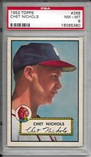 1952 TOPPS #288 CHET NICHOLS PSA 8 NM-MT ONLY 6 GRADED HIGHER