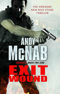 Exit Wound: (Nick Stone Book 12) by Andy McNab (Hardback, 2009)