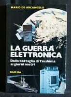 LA GUERRA ELETTRONICA. Mario De Arcangelis. Mursia.