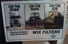 Tin Sign Advertising WIX FILTERS by DANA. Pictures of Semi, Farm Tractor & Dozer