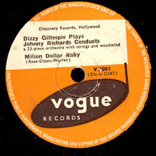 DIZZY GILLESPIE & ORCH. Milion Dollar Baby / What is there to..Modern-Jazz X3151