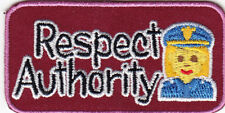 """""""RESPECT AUTHORITY"""" - WORDS -  MILITARY -  Iron On Embroidered Patch"""