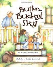 Button, Bucket, Sky (Picture Books)