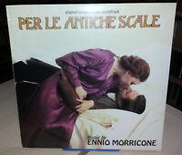 LP ENNIO MORRICONE - PER LE ANTICHE SCALE