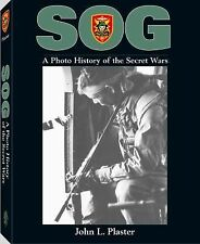 Sog : A Photo History of the Secret Wars by John Plaster (2000, Paperback)