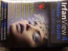 Irfan View 4 Photo- & Grafik Berarbeitung Fotobetrachter ISBN 9783828740785