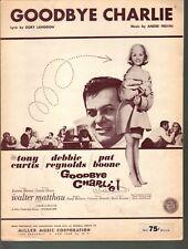 Goodbye Charlie 1964 Debbie Reynolds Tony Curtis Pat Boone Sheet Music