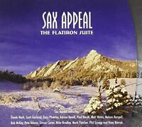 Sax Appeal - The Flatiron Suite [CD]