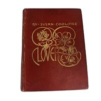 Susan Coolidge 1888 Clover Roberts Brothers Publisher Book 1st Edition