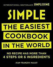 Simple: The Easiest Cookbook in the World by Black Dog & Leventhal Publishers (Hardback, 2016)