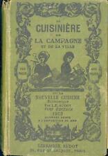 LA CUISINIERE DE LA CAMPAGNE et de LA VILLE 1913 recette CUISINE GASTRONOMIE