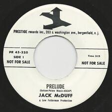 "1964 JACK McDUFF 7"" 45 Prelude / Oh Look At Me Now PRESTIGE PR 45-320 WLP M-/Ex"