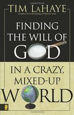 Finding the Will of God in a Crazy, Mixed-Up World by Tim LaHaye