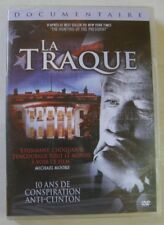 DVD LA TRAQUE - 10 ANS DE CONSPIRATION ANTI CLINTON - NEUF