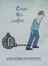 """""""CASSONS NOS CHAINES"""" Affiche originale entoilée SAVIGNAC 1987 62x84cm"""
