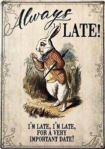 White Rabbit Always Late, I'm Late, Alice In Wonderland Small Metal Sign(og)