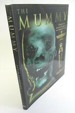 The MUMMY Ancient Secrets of the Mummies' Tombs by Joyce Tyldesley, 1999 in DJ