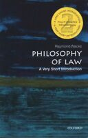 Philosophy of Law : A Very Short Introduction, Paperback by Wacks, Raymond, L...