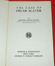"""""""The Case Of Oscar Slater""""  Conan Doyle *1912* (1st Edition) HC VG"""
