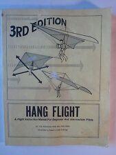 Hang Flight: Flight Instruction Manual for Beginner and Interm. 3rd ed. 1980 vg
