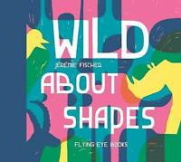 Wild About Shapes by Jeremie Fischer, NEW Book, FREE & Fast Delivery, (Spiral-bo