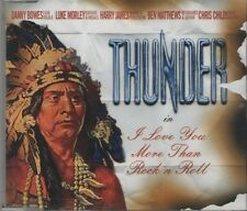 THUNDER I love you more than Rock n Roll 2 TRACK CD  NEW - NOT SEALED