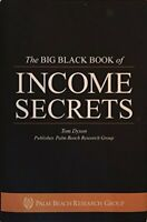 The BIG BLACK BOOK of income secrets by Tom Dyson
