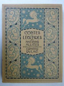 DULAC (Edmond). Contes et légendes des nations alliées. Piazza 1917