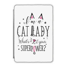 """I'm A Cat Lady What's Your Superpower Case Cover for Kindle 6"""" E-reader - Crazy"""
