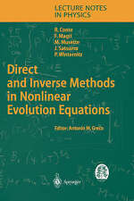 Direct and Inverse Methods in Nonlinear Evolution Equations: Lectures Given at