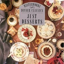 CBS Masterworks Dinner Classics: Just Desserts by Various Artists CD 1992 FBC36