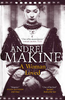 A Woman Loved ' Makine, Andrei