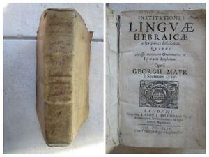 MAYR : INSTITUTIONES LINGUAE HEBRAICAE, 1649. Grammaire hébraïque.
