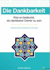 ISLAM-KORAN-SUNNAH-Dankbarkeit - Was es bedeutet ein dankbarer Diener zu sein