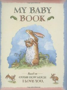 Guess How Much I Love You: Baby Book By Sam McBratney, Anita Jeram