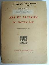 MÂLE, Émile - Art et artistes du Moyen Age - Armand Collin - 1927 - Broché - BE