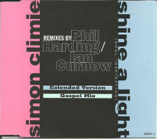 SIMON CLIMIE Shine a Light REMIXES & UNRELEASED  CD single SEALED Phil harding