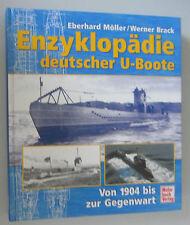 Enzyklopädie deutscher U Boote von 1904 bis in die Gegenwart = Deutsche Marine