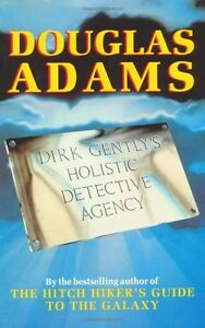 Dirk Gently's Holistic Detective Agency,Douglas Adams
