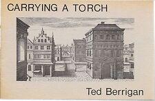 Poet TED BERRIGAN Carrying A Torch 1st Ed. Clown War 1980 New York School