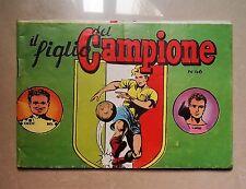 FUMETTO A STRISCIA IL FIGLIO DEL CAMPIONE N. 46 ANNI '60