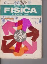 TRATTATO DI FISICA ELEMENTARE - P.SILVA - VOL.SECONDO - 1971 - PARAVIA