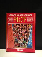 LE LIVRE D'OR DU JOURNAL PILOTE