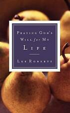 PRAYING GODS WILL FOR MY LIFE, Good Condition Book, ROBERTS LEE, ISBN 9780785265